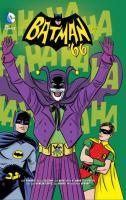 Cover image for Batman '66. Vol. 4 / written by Jeff Parker...[et.al] ; art by Jose Luis Garcia-Lopez...[et.al]; letters by Wes Abbott.