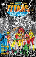 Cover image for The new teen titans. v.6 / written by Marv Wolfman, with Mike W. Barr ; art by Geroge Pérez and Romeo Tanghal, with Keith Pollard and Jim Aparo ; cover art by George Pérez.