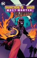 Cover image for Suicide Squad most wanted : El Diablo / Jai Nitz, writer ; Cliff Richards, artist ; Hi-Fi, colorist ; Josh Reed, letterer ; collection and cover art by Mike Huddleston and Rico Renzi.