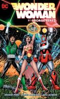 Cover image for Wonder Woman. Volume 3 / by George Perez.