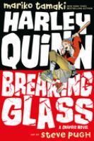 Cover image for Harley Quinn: Breaking Glass