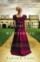 Cover image for The heiress of Winterwood / Sarah E. Ladd.