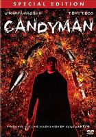 Cover image for Candyman [DVD] / TriStar Pictures presents, in association with PolyGram Filmed Entertainment a Propaganda Films production ; producers, Steve Golin, Sigurjon Sighvatsson, Alan Poul ; writer and director, Bernard Rose.