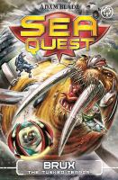 Cover image for Sea Quest: Brux The Tusked Terror Book 18.