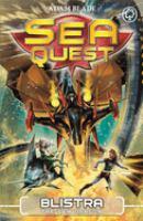 Cover image for Sea Quest: Blistra The Sea Dragon Book 28.