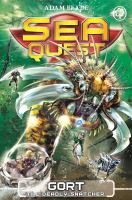Cover image for Sea Quest: Gort The Deadly Snatcher Book 29.