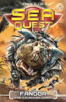 Cover image for Sea Quest: Fangor The Crunching Giant Book 30.