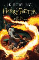 Cover image for Harry Potter and the half-blood prince / J.K. Rowling.
