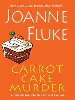 Cover image for Carrot cake murder [large print] : a Hannah Swensen mystery with recipes / Joanne Fluke.