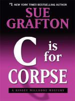 "Cover image for ""C"" is for corpse [large print] : a Kinsey Millhone mystery / Sue Grafton."