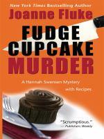 Cover image for Fudge cupcake murder [large print] : a Hannah Swensen mystery / Joanne Fluke.