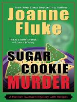 Cover image for Sugar cookie murder [large print] : a Hannah Swensen holiday mystery with recipes / Joanne Fluke.