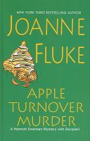 Cover image for Apple turnover murder [large print] : a Hannah Swensen mystery with recipes Joanne Fluke.
