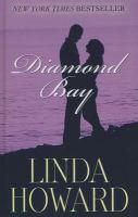 Cover image for Diamond bay [large print] / Linda Howard.