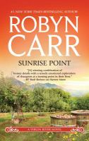 Cover image for Sunrise point [large print] / Robyn Carr.