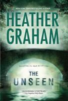 Cover image for The unseen [large print] / Heather Graham.