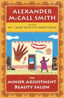 Cover image for The Minor Adjustment Beauty Salon [large print] : No. 1 Ladies' Detective Agency / Alexander McCall Smith.
