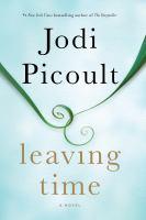 Cover image for Leaving time [large print] : [a novel] / Jodi Picoult.