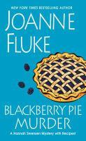 Cover image for Blackberry pie murder [large print] / Joanne Fluke.