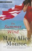 Cover image for The summer wind [large print] / Mary Alice Monroe.