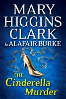 Cover image for The Cinderella murder [large print] / Mary Higgins Clark and Alafair Burke.
