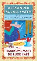 Cover image for The Handsome Man's De Luxe Cafe [large print]/ Alexander McCall Smith.