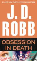Cover image for Obsession in death [large print] / J. D. Robb.
