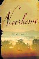 Cover image for Neverhome [large print] / Laird Hunt.