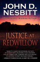 Cover image for Justice at Redwillow [large print] / John D. Nesbitt.