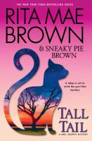Cover image for Tall tail [large print] / Rita Mae Brown & Sneaky Pie Brown ; illustrated by Michael Gellatly.