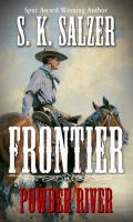 Cover image for Frontier [large print] : Powder River / by S.K. Salzer.