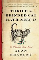 Cover image for Thrice the brinded cat hath mew'd [large print] : a Flavia de Luce novel / Alan Bradley.
