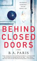 Cover image for Behind closed doors [large print] / B.A. Paris.