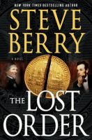 Cover image for The lost order : [a novel] / Steve Berry.