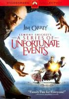 Cover image for Lemony Snicket's A series of unfortunate events [DVD] / Paramount Pictures and DreamWorks Pictures present ; a Nickelodeon Movies production ; a Parkes/MacDonald production ; a Brad Silberling film ; produced by Laurie MacDonald, Walter F. Parkes, Jim Van Wyck ; screenplay by Robert Gordon ; directed by Brad Silberling.