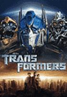 Cover image for Transformers [DVD] / DreamWorks Pictures and Paramount Pictures present ; in association with Hasbro ; directed by Michael Bay ; screenplay by Roberto Orci & Alex Kurtzman ; produced by Lorenzo di Bonaventura ; produced by Tom DeSanto and Don Murphy ; produced by Ian Bryce ; a Tom DeSanto/Don Murphy production ; a Di Bonaventura Pictures production.