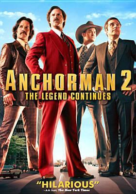 Cover image for Anchorman. 2 [DVD] : the legend continues / director, Adam McKay ; writers, Will Ferrell, Adam McKay ; producers, Adam McKay [and four others].