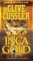 Cover image for Inca gold / Clive Cussler.
