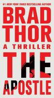 Cover image for The apostle : a thriller / Brad Thor.
