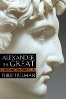 Cover image for Alexander the Great / Philip Freeman.