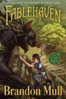 Cover image for Fablehaven / Brandon Mull ; illustrated by Brandon Dorman.