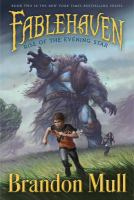Cover image for Rise of the Evening Star / Brandon Mull ; illustrated by Brandon Dorman.