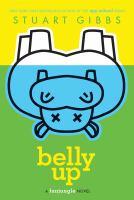 Cover image for Belly up / Stuart Gibbs.