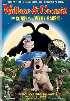 Cover image for Wallace & Gromit. The curse of the were-rabbit [DVD] / Aardman Animations ; DreamWorks Animation ; produced by Claire Jennings, Peter Lord, Nick Park, Carla Shelley, David Sproxton ; writers, Bob Baker, Steve Box, Mark Burton ; directed by Steve Box, Nick Park.