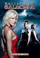 Cover image for Battlestar Galactica. Season one [DVD] / Universal Studios ; produced by Harvey Frand ; developed by Ronald D. Moore ; executive producers, Ronald D. Moore, David Eick ; R & D TV.