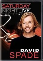 Cover image for Saturday night live. The best of David Spade [DVD] / Universal Television.