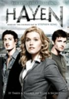 Cover image for Haven. The complete first season [DVD] / an Entertainment One / Big Motion Pictures production in association with Universal Networks International ; written by Sam Ernst [and others] ; directed by Adam Kane [and others] ; developed for television by Sam Ernst, Jim Dunn.