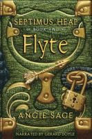 Cover image for Flyte [compact disc] / by Angie Sage.