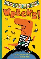 Cover image for Tyrannosaurus wrecks! / by Sudipta Bardhan-Quallen ; illustrated by Zachariah OHora.