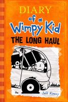 Cover image for Diary of a wimpy kid. The long haul / by Jeff Kinney.